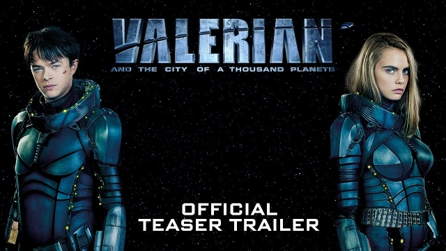 Valerian and the City of a Thousand Planets – Teaser Trailer