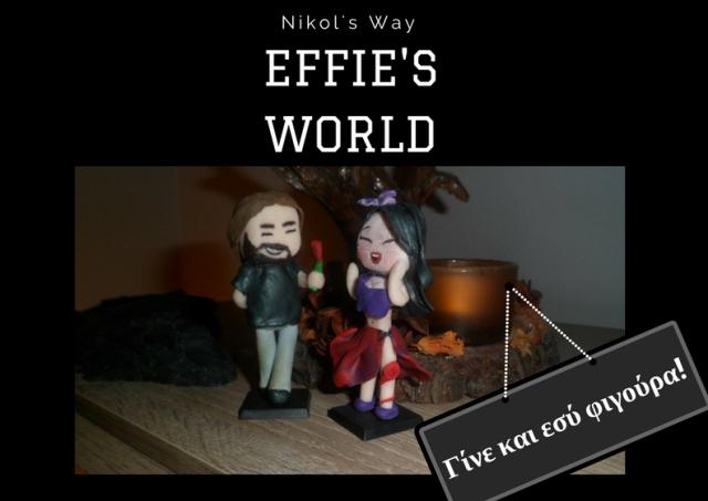 Effie's World Part 3